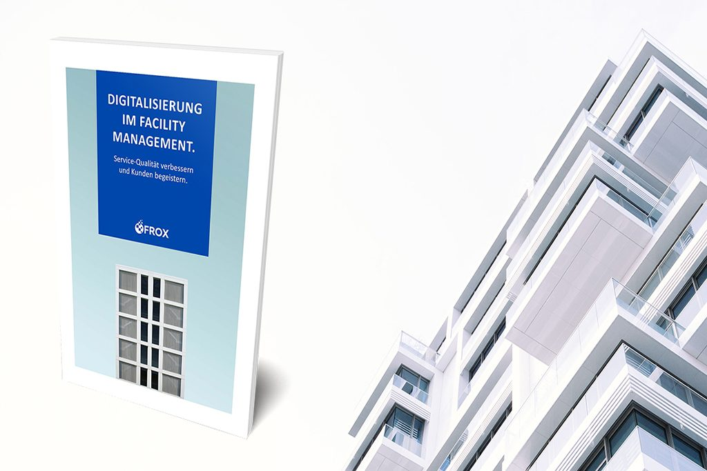 White Paper Digitalisierung im Facility Management FROX AG