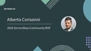 Alberto Consonni ServiceNow MVP Class 2020