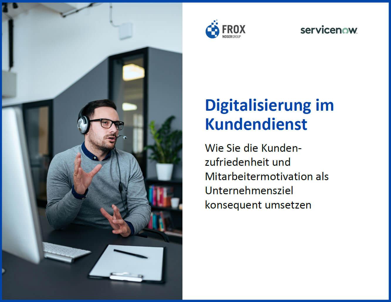 E-Book Digitalisierung im Kundendienst FROX AG und ServiceNow